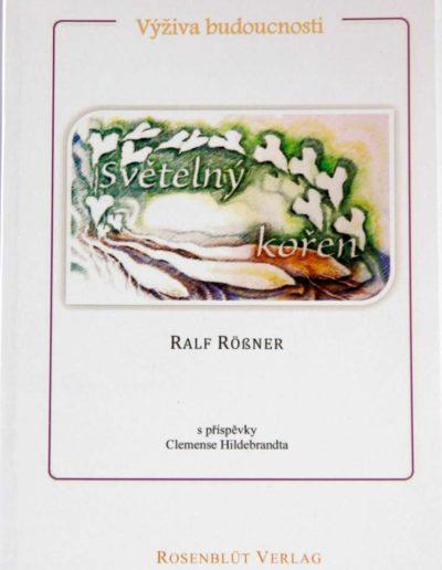Kniha o světelném kořenu autora Rolf Rossner