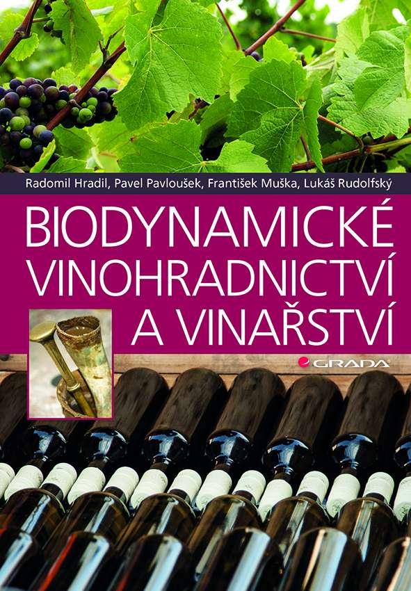 Obálka knihy Biodynamické vinohradnictví a vinařství, Grada 2018