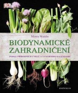 Obálka knihy Biodynamické zemědělství, Knižní klub, 2019